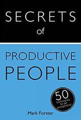 Secrets of productive people