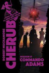 Cherub Tome 17 – Commando Adams