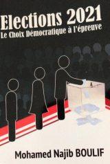 Elections 2021 le choix démocratique à l'épreuve